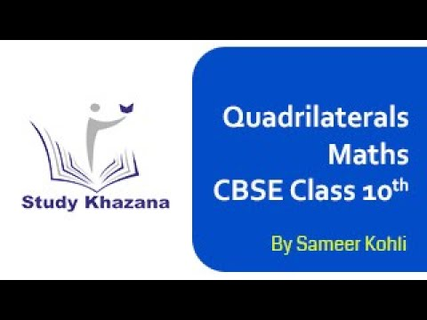 Quadrilaterals - Mathematics| Geometry | Class 9 -NCERT | Sameer Kohli | Study Khazana