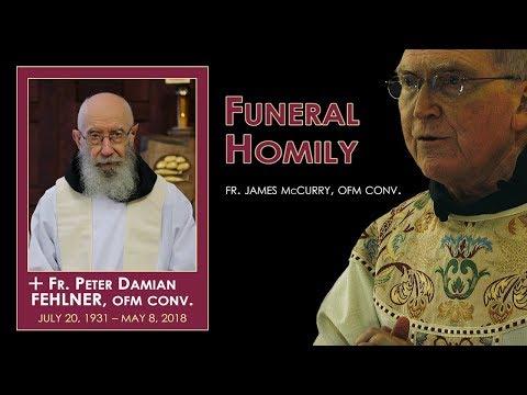 Funeral Homily for Fr Peter Damian Fehlner