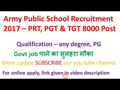 8000 (TGT, PGT & PGT) Army Public School recruitment 2018..