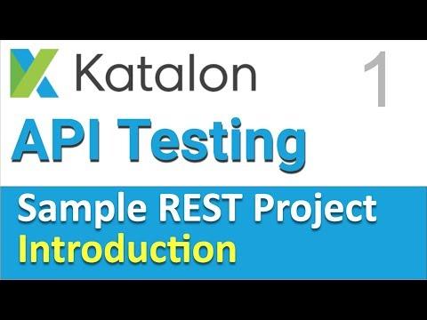 Katalon Studio Sample REST Project 1 |  Introduction