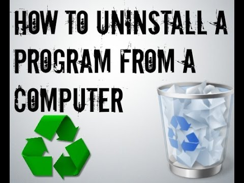how to:  uninstall programs from windows 7 or 8