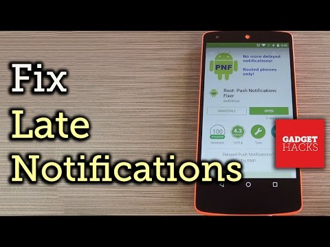Fix Notification Delay Issues on Android [How-To]