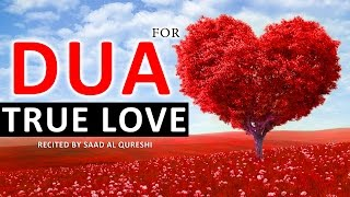 Beautiful Dua For LOVE ᴴᴰ - Very Powerful Supplication - Listen Everyday!