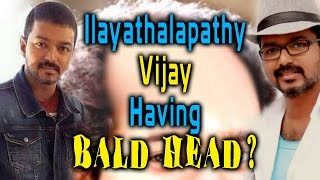 Download Is Ilayathalapathy Vijay Bald Head? | Reasons Behind | Latest Tamil Movie News Video