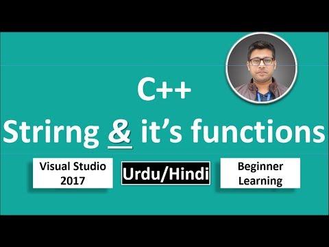 31. C++ in Urdu/Hindi String built-in functions Beginners Tutorial vs 2017