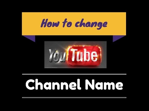 [2017] How to change YouTube channel name in Hindi