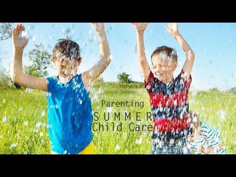 Parenting - Summer Child Care