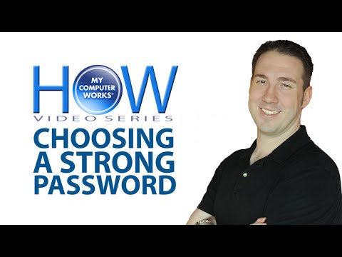 How to Choose a STRONG Password!