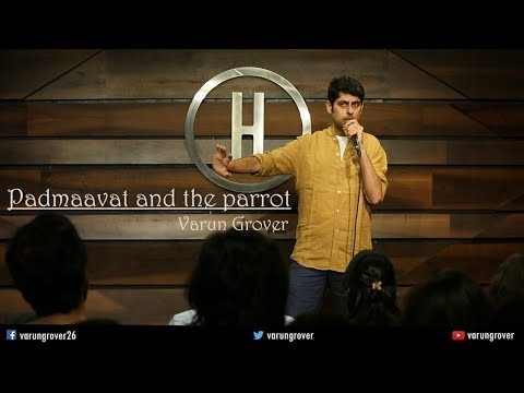 Padmaavat & The Parrot - Stand-up Comedy by Varun Grover