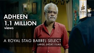 Adheen | Sanjay Mishra | Royal Stag Barrel Select Large Short Films