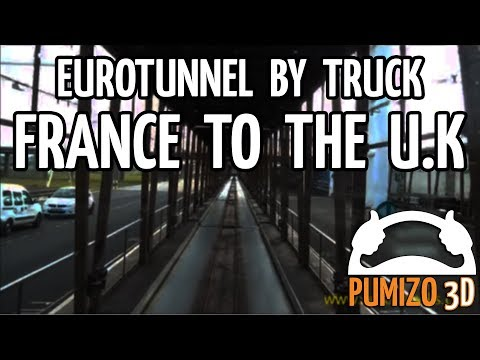 Euro Tunnel by Truck (France to U.K)