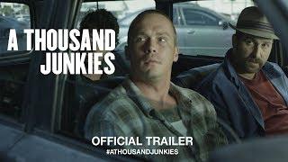 A Thousand Junkies (2018)   Official Trailer HD