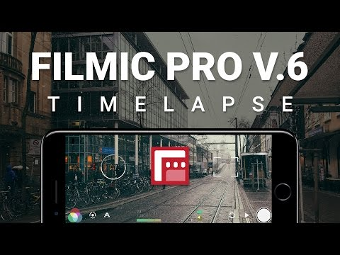 FiLMiC Pro V6 and iPhone 7 - Cinematic Timelapse videos