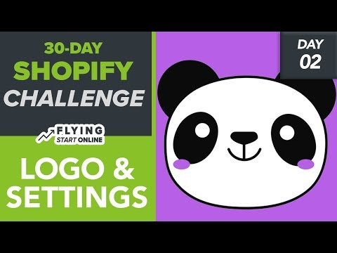 Shopify Settings That Matter & Store Logo Design For Free! - (Day 2/30) #Bizathon3