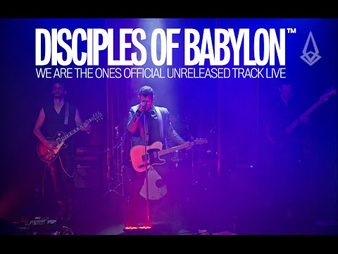 Disciples of Babylon - We Are The Ones - Unreleased Track [Official Live Concert Video]