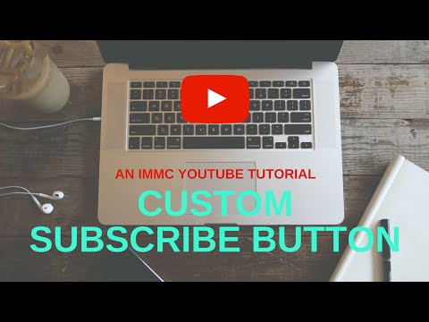 How to: Add CUSTOM subscribe button
