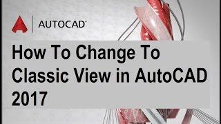 autocad 2017 classic workspace manual settings