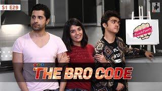 SIT | PKP | THE BRO-CODE | E 29 | Pracheen Chauhan | Pooja Gor