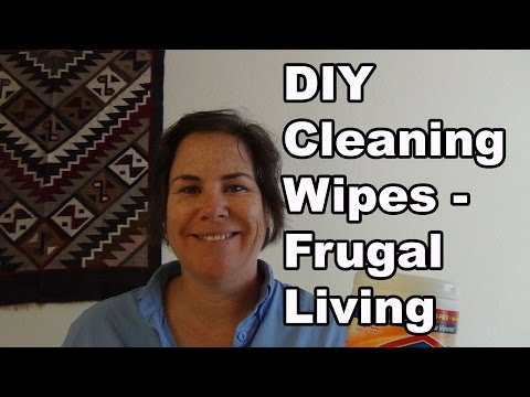 DIY Cleaning Wipes - Frugal Living