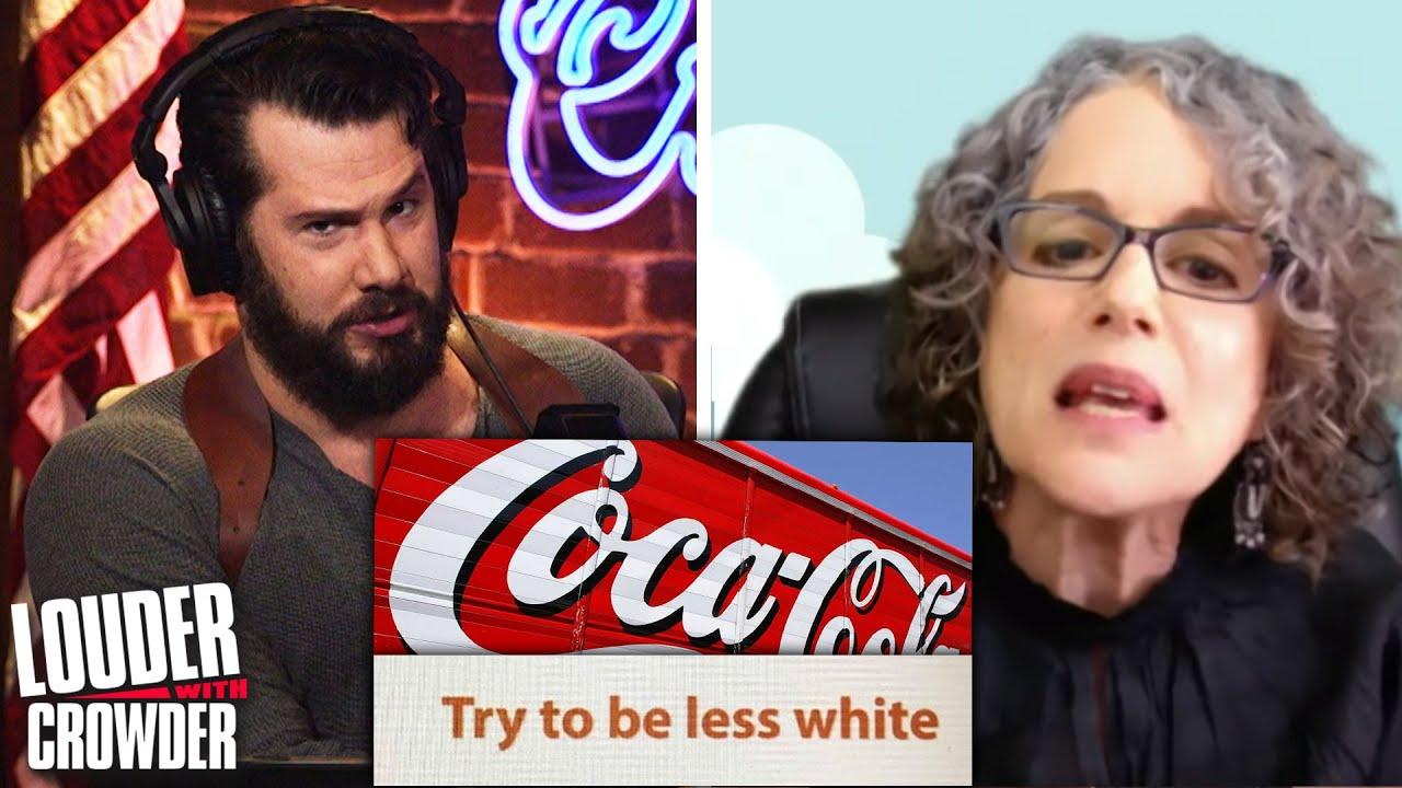 COKE GOES WOKE: Coca-Cola's Anti-White Training Video | Louder with Crowder
