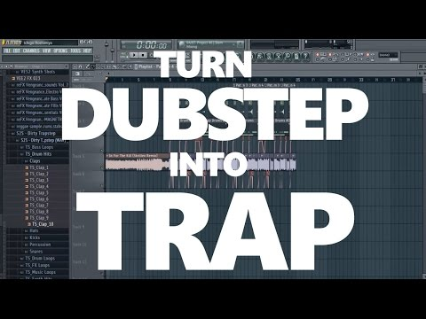 HOW TO TURN ANY DUBSTEP SONG INTO A TRAP SONG [FREE FLP] #1
