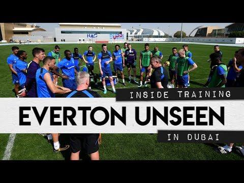 EVERTON UNSEEN #5: INSIDE TRAINING IN DUBAI