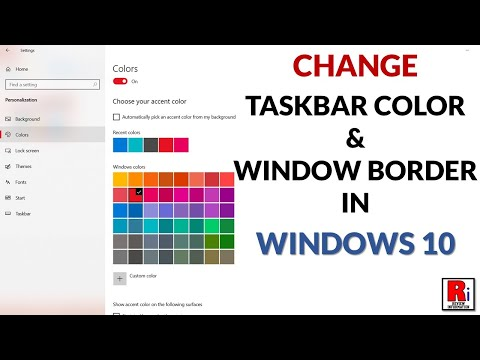 CHANGE THE COLOR OF TASKBAR AND WINDOW BORDER IN WINDOWS 10
