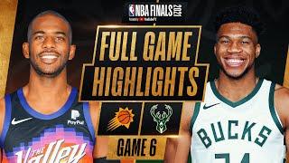 SUNS at BUCKS   FULL GAME 6 NBA FINALS HIGHLIGHTS   July 20, 2021