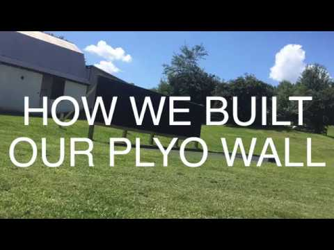 How To Build a Plyo Wall