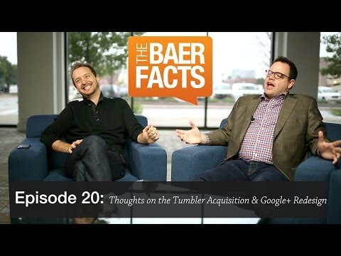 Thoughts on the Tumblr Acquisition and Google+ Redesign Video with @JayBaer