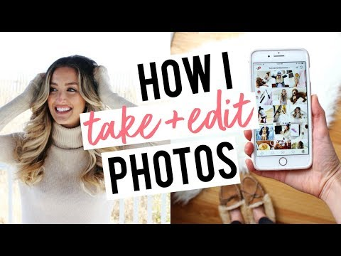 HOW I TAKE + EDIT PHOTOS | Sharing All My Secrets!!