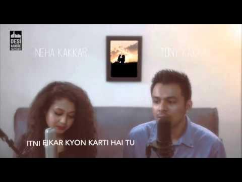 Maa tu nahi hogi to bata ft.Neha kakar and Toni kakkar ful song with lyrics