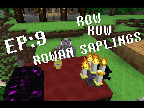 Attack of the B-Team Let's Play: EP9 ROW ROW ROWAN SAPLINGS
