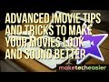Advanced iMovie Tips and Tricks to Make Your Movies Look and Sound Better