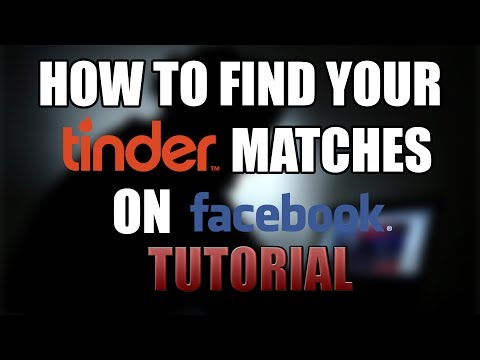 How to Find Your Tinder Match on Facebook (Tutorial)