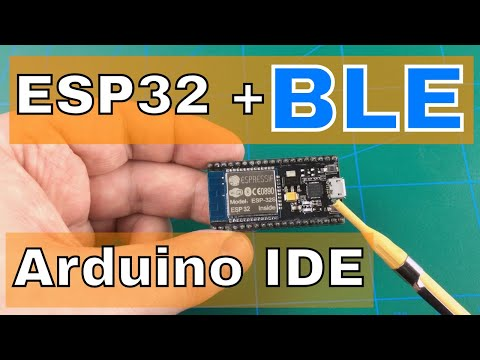 Using ESP32's BLE With Arduino IDE |Board received from ICStation.com