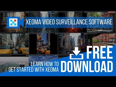 (UPDATED) Tutorial for  Free Download Video Surveillance Software Xeoma