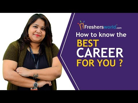 How to know the best career for you? - Surprising Key to Find The Right Career For You