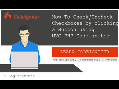 How to Check/Uncheck All Checkboxes By Clicking a Button using PHP Codeigniter
