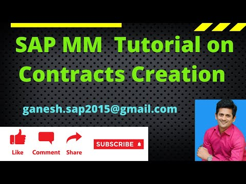 SAP MM Contracts Creation video by Ganesh Padala