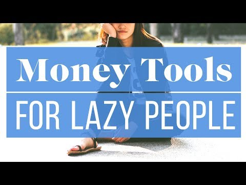 6 Money Tools Every Lazy Person Needs