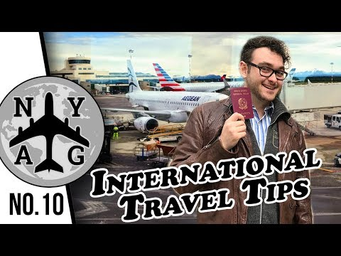 TOP TIPS FOR FIRST TIME INTERNATIONAL TRAVEL (and moving) - NYAG #10