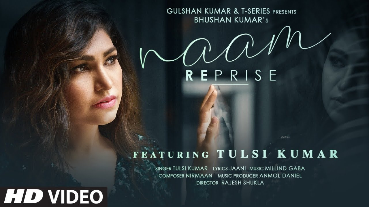 Tulsi Kumar: Naam Reprise (Sad Version) | Romantic Song 2020 | T-Series