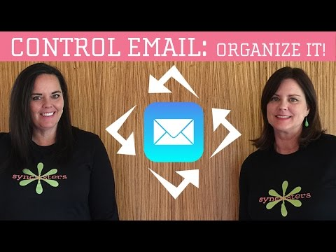 Get Control of Your Email - Part 1: Organize It!