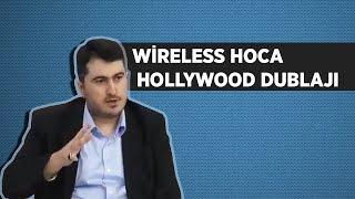 Wireless Hoca Hollywood Dublaj