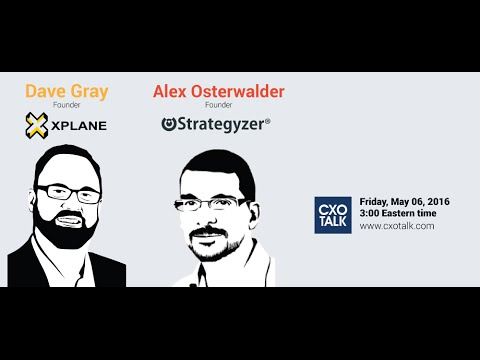 #170: Culture Change and Digital Transformation with Alex Osterwalder and Dave Gray