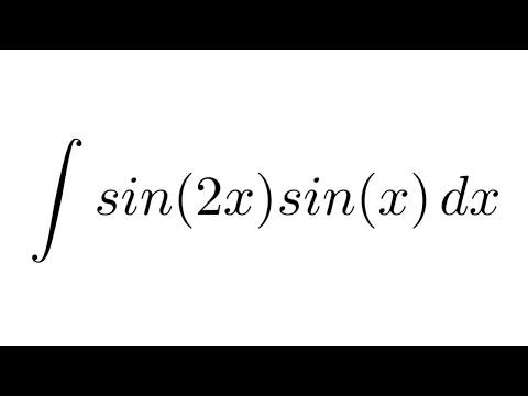 Integral of sin(2x)sin(x) (trigonometric identity + substitution)