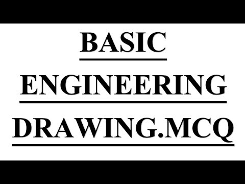 Mechanical Engineering mcq on # Basic Engineering  Drawing