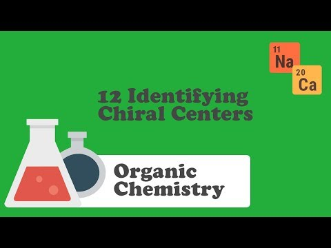 12 Identifying Chiral Centers