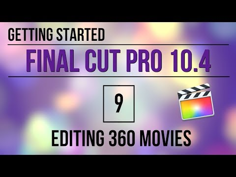 Getting Started in FCP 10.4: Editing 360 Movies